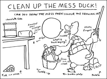 Clean Up the Mess Duck!