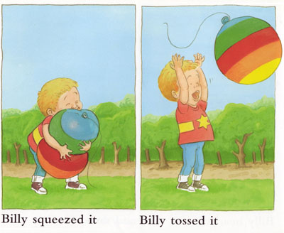 Billy Squeezes and Tosses the Balloon